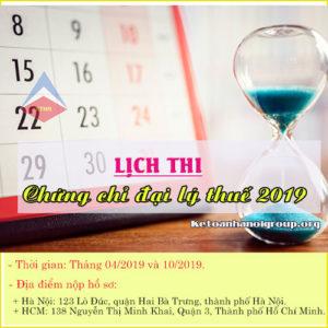 Lich Thi Chung Chi Dai Ly Thue Nam 2019