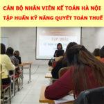 Dịch Vụ Quyết Toán Thuế Cuối Năm Tại Hà Nội Chuyên Nghiệp Uy Tín