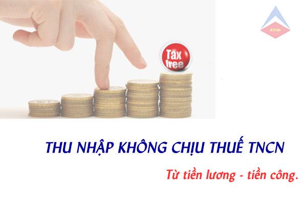 Thu nhập không chịu thuế TNCN từ tiền lương tiền công mới nhất