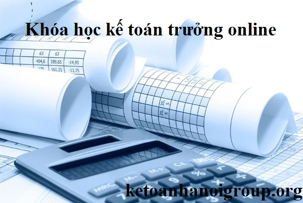 khóa học kế toán trưởng online